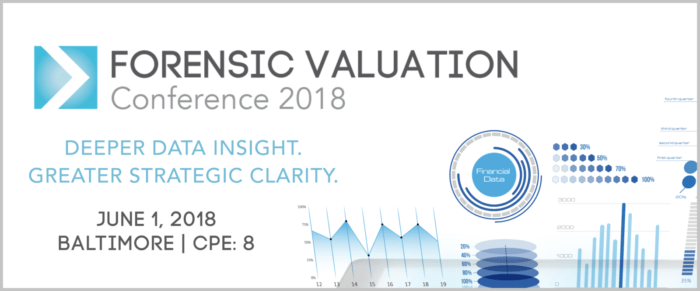 2018 FORENSIC VALUATION CONFERENCE