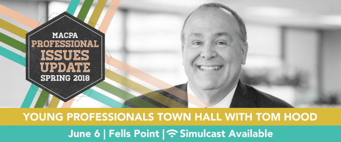 MACPA Young Professional Town Hall- Spring 2018