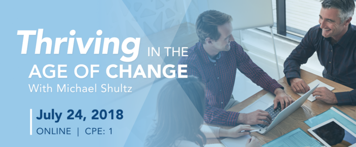 Thriving in the Age of Change (FREE to members – Sponsored Webinar)