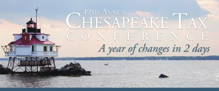 49th ANNUAL CHESAPEAKE TAX CONFERENCE
