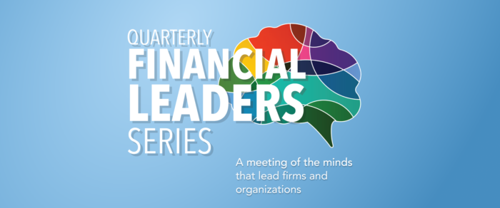 Quarterly Financial Leaders Series – At the Helm in the Storm: Seven Survival Strategies for Leaders in Turbulent Times