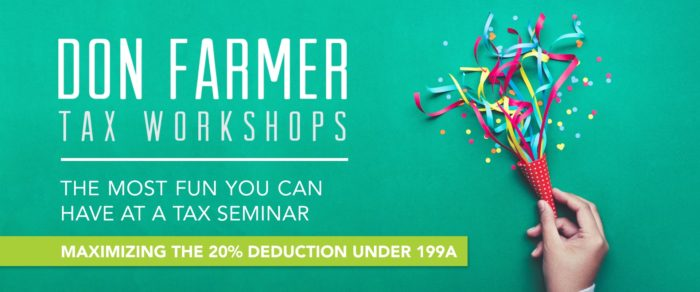 Don Farmer's Maximizing the 20% Deduction Under 199A (Including Complete Coverage of New 199A Regulations)! By Walter Nunnallee