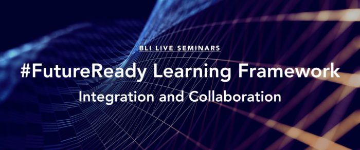The Future Ready Learning Framework – Integration and Collaboration
