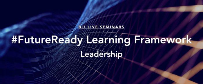 The Future Ready Learning Framework – Leadership