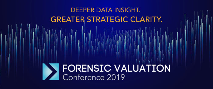 2019 FORENSIC VALUATION CONFERENCE