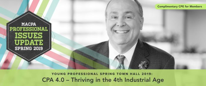 Young Professional Spring Town Hall 2019: CPA 4.0 – Thriving in the 4th Industrial Age