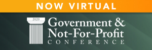 2020 GOVERNMENT AND NOT-FOR-PROFIT CONFERENCE (NEW DATE)