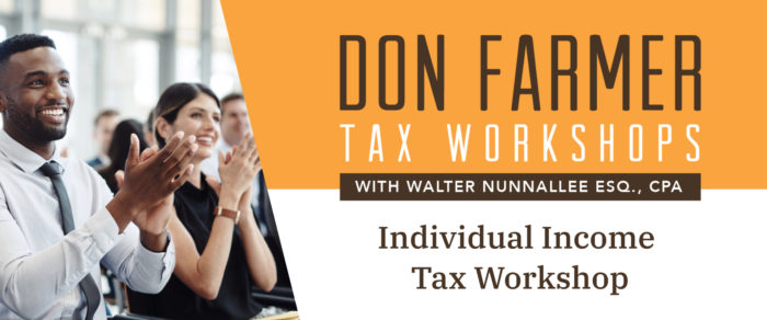 Don Farmer's 2020 Individual Income Tax Workshop