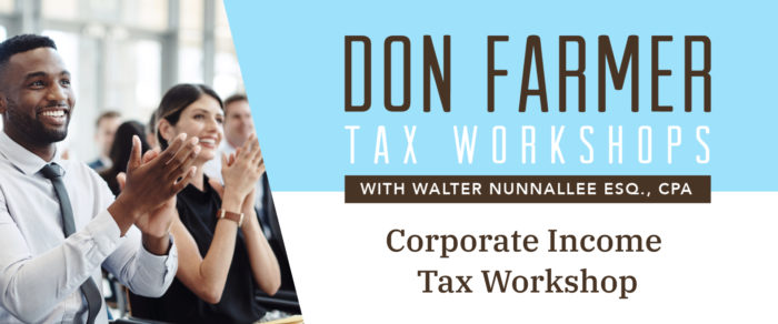 Don Farmer's 2020 Corporate Income Tax Workshop