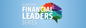 Quarterly Financial Leaders Series: Avoiding Bankruptcy – Surviving a Recession (A case study approach)