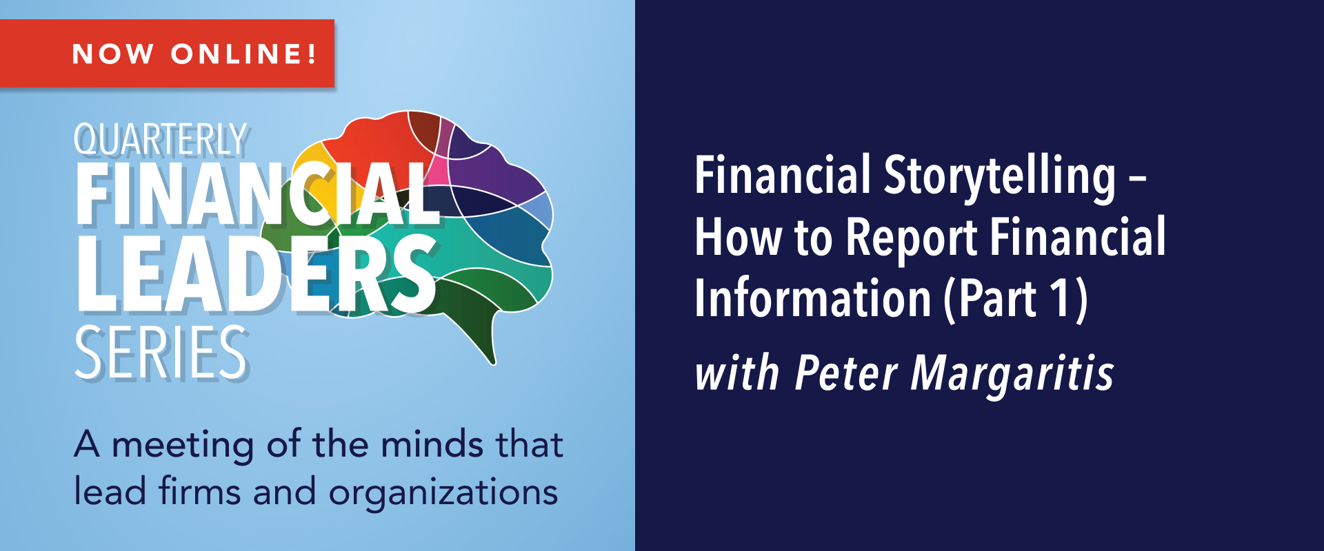 Quarterly Financial Leaders Series: Financial Storytelling – How to Report Financial Information (Part 1) (LIVE WEBCAST)