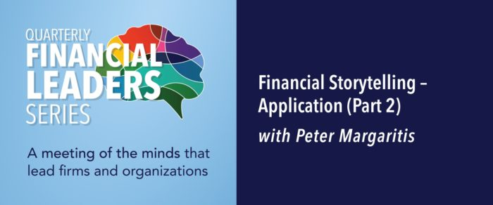 Quarterly Financial Leaders Series: Financial Storytelling – Application (Part 2)