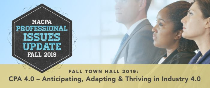 CPA 4.0 – Anticipating, Adapting and Thriving in Industry 4.0 –  2019 Fall Town Hall / PIU
