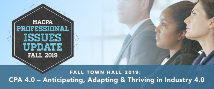CPA 4.0 – Anticipating, Adapting and Thriving in Industry 4.0 –  2019 Business & Industry Fall Town Hall / PIU