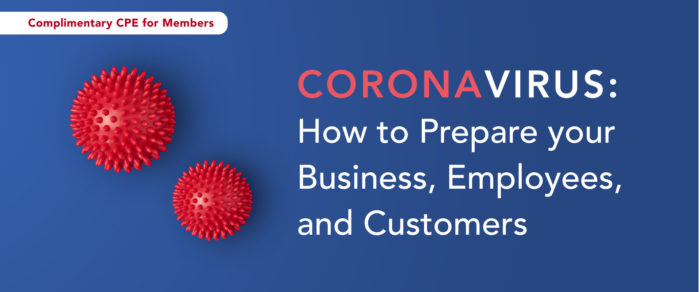 FREE WEBEVENT:  Coronavirus: How to Prepare your Business, Employees, and Customers