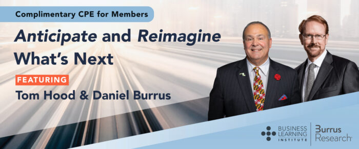 Anticipate and Reimagine What's Next (featuring global futurist Daniel Burrus with Tom Hood)