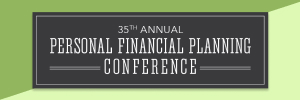 35th Personal Financial Planning Conference (Rebroadcast)