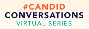 #CandidConversations Virtual Series: Core Confidence (Part 1)