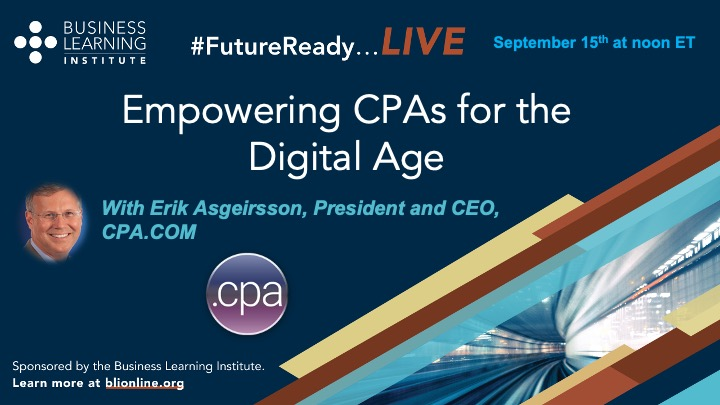 Empowering CPAs for the Digital Age: LinkedIn Live, noon on Sept. 15