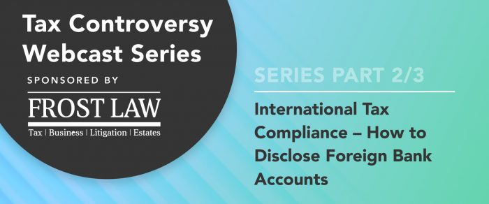 International Tax Compliance – How to Disclose Foreign Bank Accounts