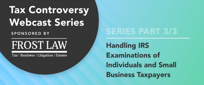 Handling IRS Examinations of Individuals and Small Business Taxpayers