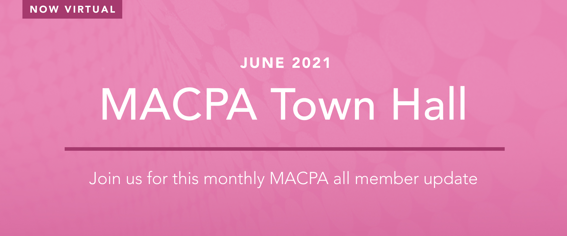 MACPA Town Hall and Annual Meeting