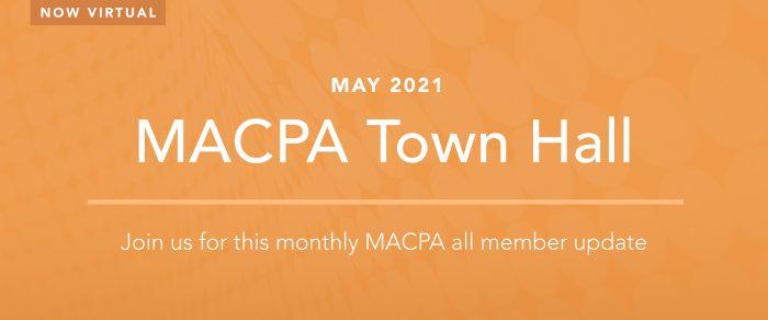 MACPA Town Hall (May 2021)