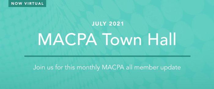 MACPA Town Hall (July 2021)