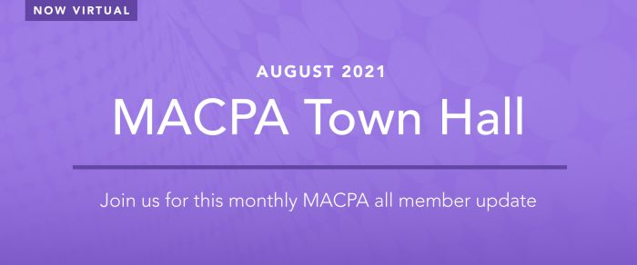 MACPA Town Hall (August 2021)