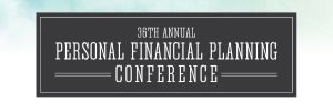 36TH PERSONAL FINANCIAL PLANNING CONFERENCE
