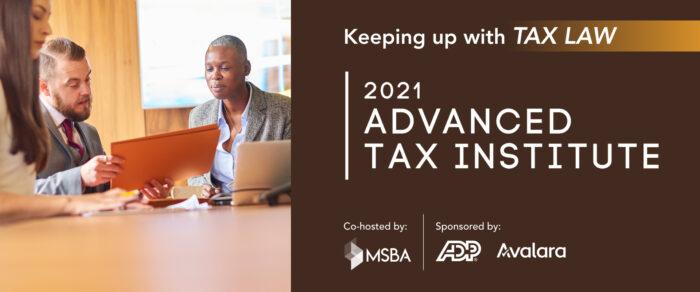 2021 ADVANCED TAX INSTITUTE