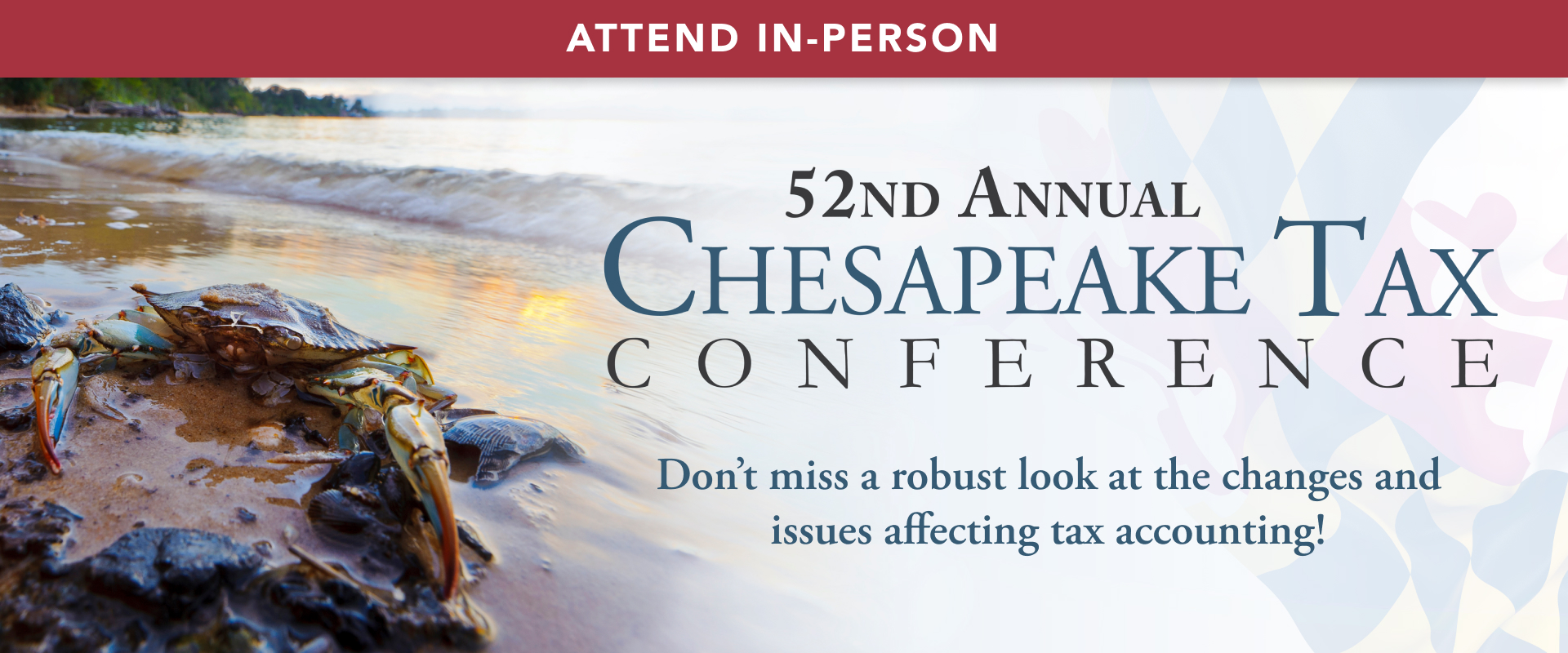 52nd CHESAPEAKE TAX CONFERENCE – (In Person)