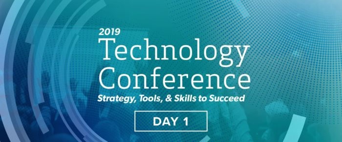2019 Technology Conference – Day 1