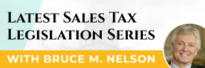 Latest Sales Tax Legislation