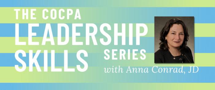 The COCPA Leadership Skills Series with Anna Conrad