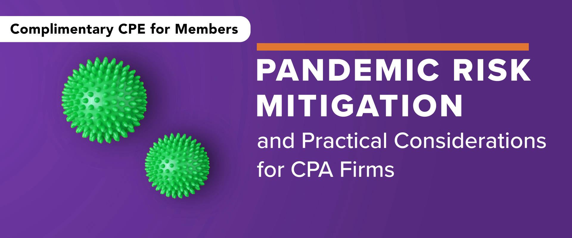 Webinar (AICPA): Pandemic Risk Mitigation and Practical Considerations for CPA Firms