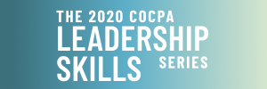 The 2020 COCPA Leadership Skills Series with Anna Conrad