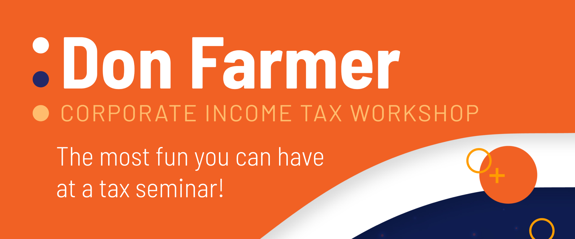 Don Farmer's 2020 Corporate Income Tax Workshop (Maryland Webcast)