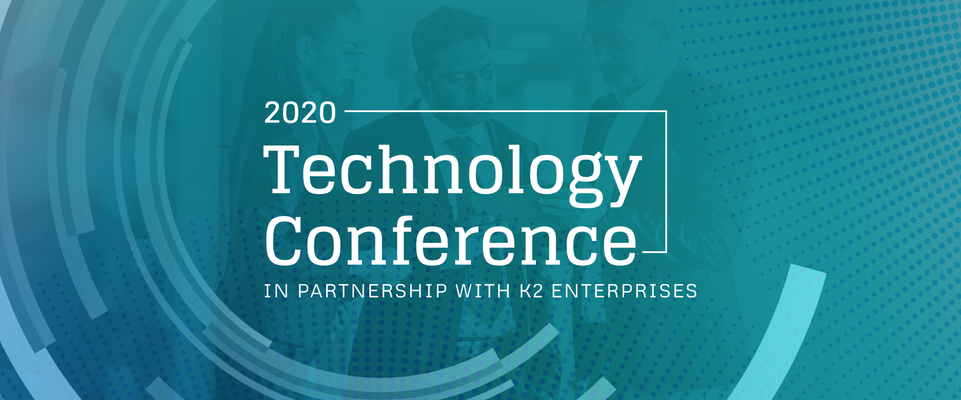 2020 Technology Conference – Day 1