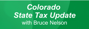 Colorado State Tax Update