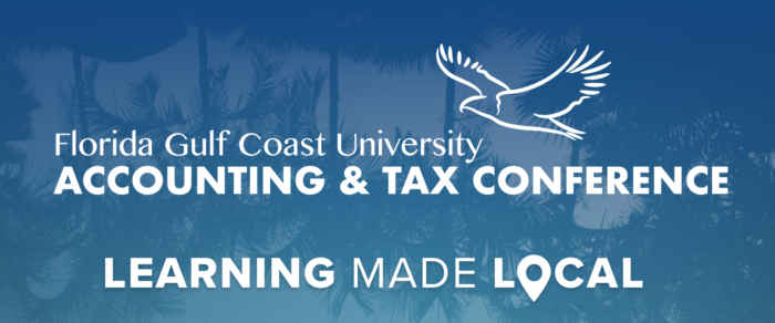 Florida Gulf Coast University Accounting & Tax Conference with Ethics