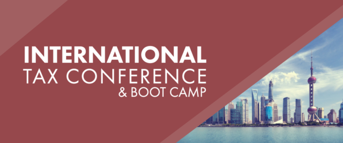 International Tax Boot Camp – Tax Reform Edition (ITCBC-18)