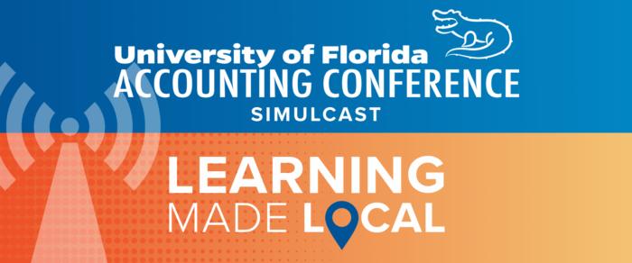 University of Florida Accounting Conference Simulcast (UFACWEB-18)