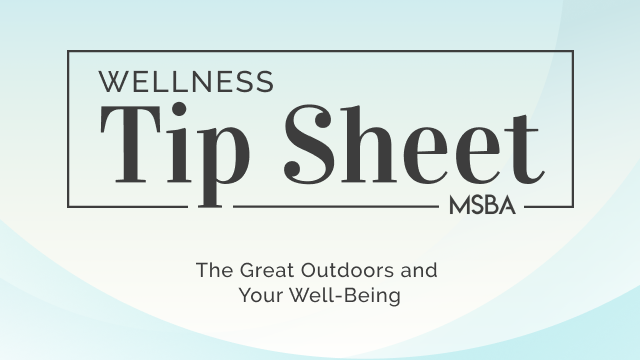 The Great Outdoors and Your Well-Being