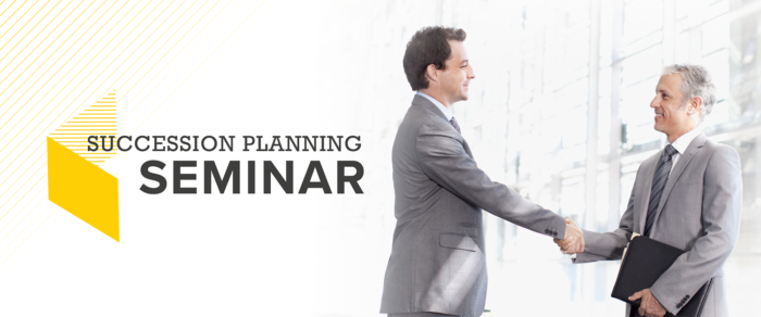 AUG. 30: Succession Planning Seminar
