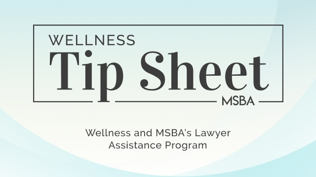 Wellness and MSBA's Lawyer Assistance Program