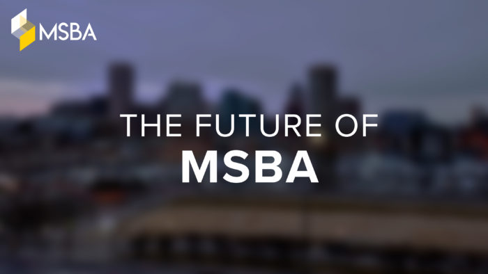 "WATCH: ""The Future of MSBA"""
