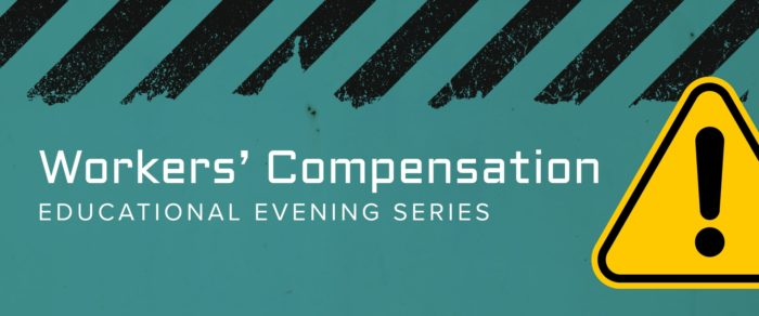 Workers' Compensation Evening Series – 12 CLE hours (6 week course beginning 10/2/19)