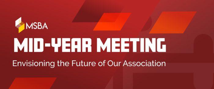 MSBA Mid-Year Meeting