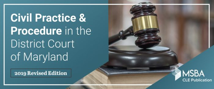 Civil Practice & Procedure in the District Court of Maryland